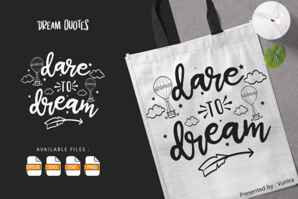 10 Dream Bundle - Lettering Quotes Graphic Download