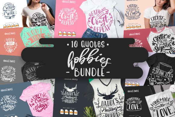 Print on Demand: 10 Hobbies Bundle | Lettering Quotes Graphic Crafts By Vunira