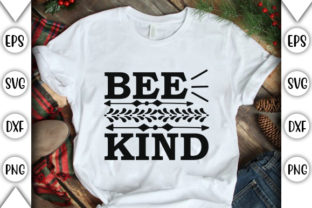 Print on Demand: Bee Kind Graphic Crafts By store_svg