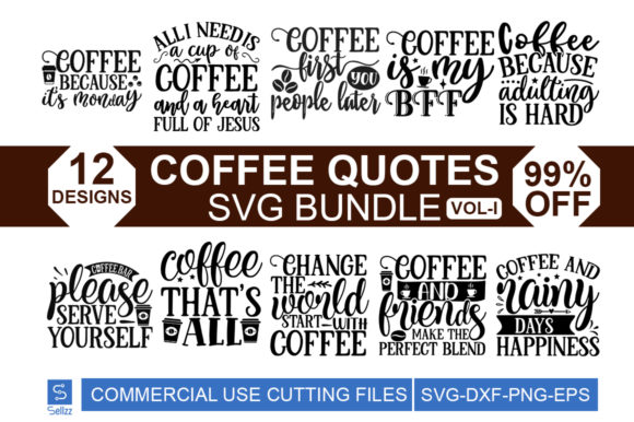 Coffee Quotes Svg Bundle Graphic By Sellzz Creative Fabrica