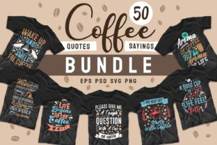 Print on Demand: Coffee Bundle Quotes T-shirt Design Graphic Print Templates By Universtock