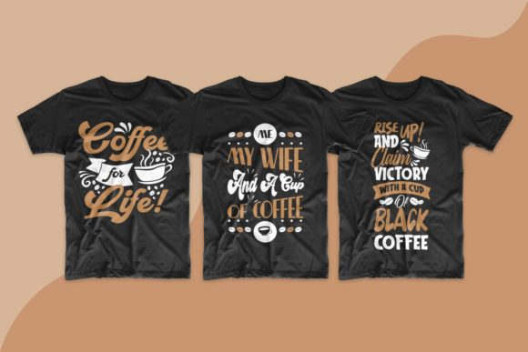 Coffee SVG Bundle Quotes T-shirt Design Graphic Preview