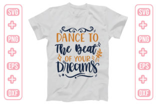 Dance to the Beat of Your Dreams Graphic Crafts By craftstore