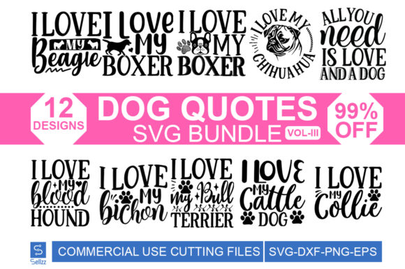 Dog Quotes SVG Bundle Graphic Print Templates By Sellzz