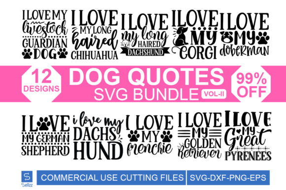 Dog Quotes SVG Bundle Vol-II Graphic Print Templates By Sellzz