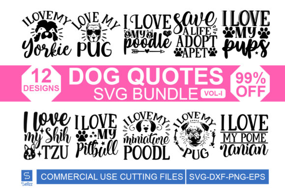 Dog Quotes SVG Bundle Vol-III Graphic Print Templates By Sellzz