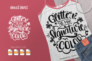 Print on Demand: Glitter is My Signature Color Graphic Crafts By Vunira