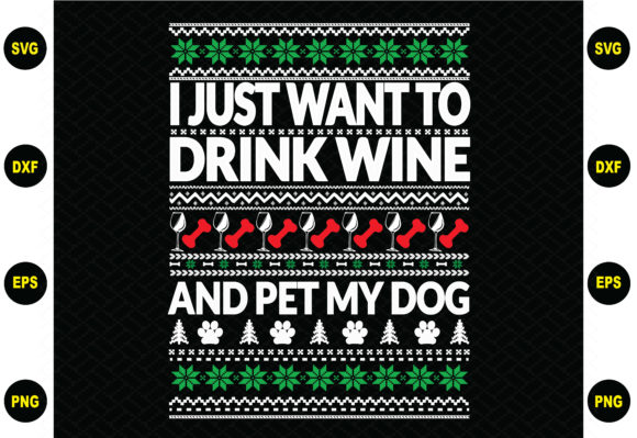 I Just Want to Drink Wine and Pet My Dog Graphic Crafts By BDB_Graphics