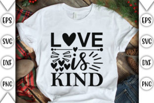 Print on Demand: Love is Kind Graphic Crafts By store_svg