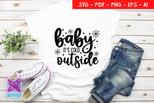Baby Its Cold Outside , SVG , DXF Gráfico Crafts Por Rumi Designed