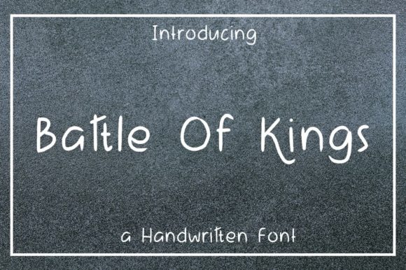 Print on Demand: Battle of Kings Script & Handwritten Font By nuraisyahamalia1729