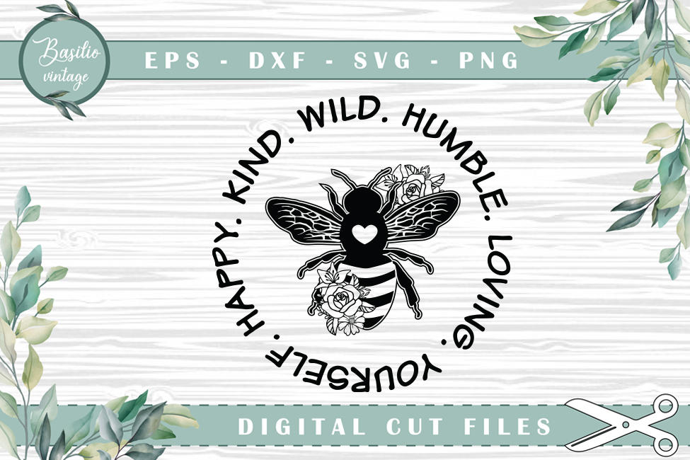Be Happy Be Kind Be Wild Bee… SVG File