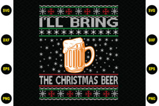 Print on Demand: I'll Bring the Christmas Beer Graphic Graphic Templates By BDB_Graphics