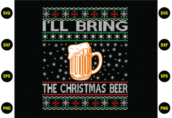 I'll Bring the Christmas Beer Graphic Graphic Templates By BDB_Graphics