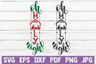 Oh Holy Night Graphic Crafts By MintyMarshmallows