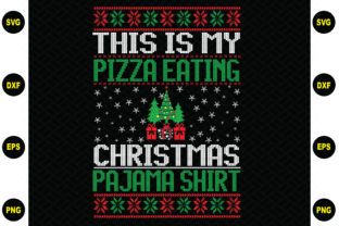 Print on Demand: This is My Pizza Eating Christmas Graphic Graphic Templates By BDB_Graphics