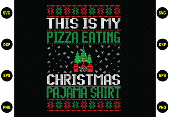 This is My Pizza Eating Christmas Graphic Graphic Templates By BDB_Graphics
