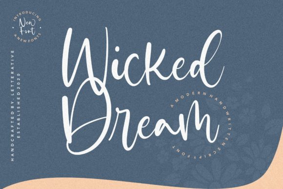 Print on Demand: Wicked Dream Script & Handwritten Font By letterativestudio