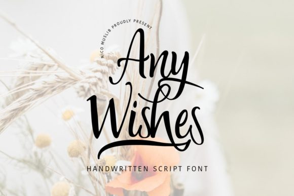 Print on Demand: Any Wishes Script & Handwritten Font By Nico Muslib