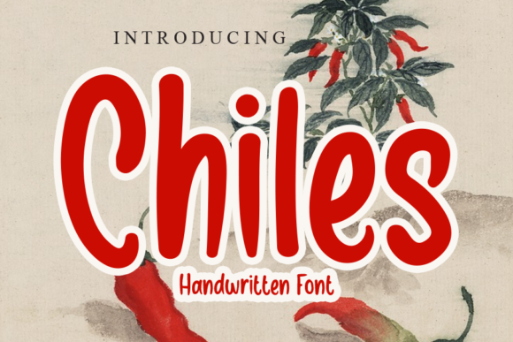 Print on Demand: Chiles Script & Handwritten Font By gunawanletter
