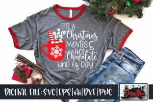 Christmas Movies Kind of Day Graphic Crafts By DrissyStore