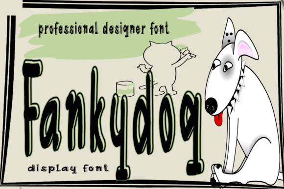 Print on Demand: Fankydog Display Font By kateengletter