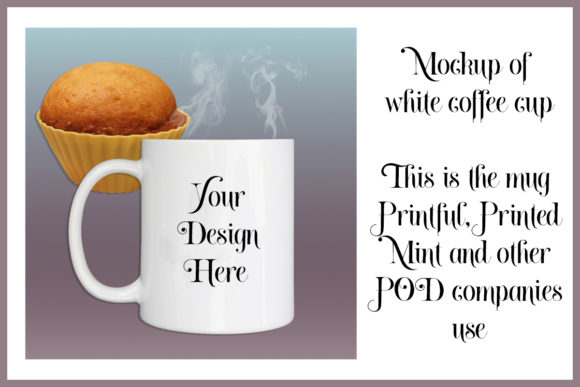 Print on Demand: Mockup of White Coffee Cup with Muffin Graphic Product Mockups By A Design in Time