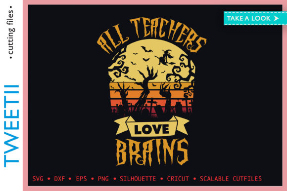 Print on Demand: All Teachers Love Brains Funny Halloween Graphic Crafts By Tweetii