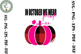 Print on Demand: Breast Cancer Gift Pumpkin Vector Svg Graphic Print Templates By Cricut Creation