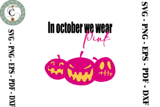 Print on Demand: In October We Wear Pink - Breast Cancer Graphic Print Templates By Cricut Creation