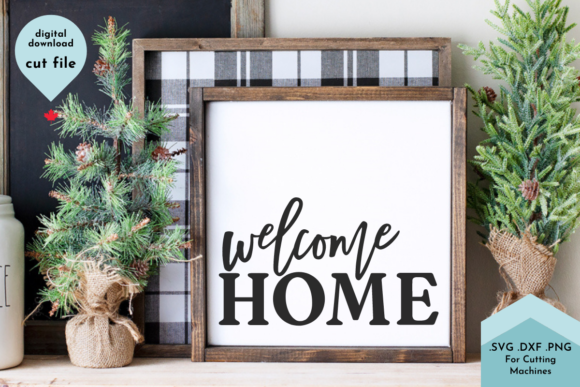 Welcome Home Hand Lettered SVG Cut Files