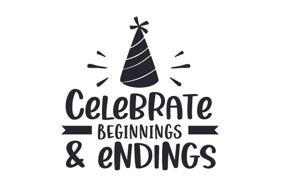 Celebrate Beginnings & Endings New Year's Craft Cut File By Creative Fabrica Crafts