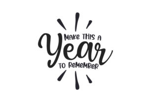 Make This a Year to Remember New Year's Craft Cut File By Creative Fabrica Crafts