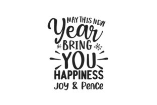 May This New Year Bring You Happiness, Joy & Peace New Year's Craft Cut File By Creative Fabrica Crafts