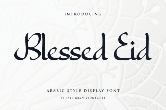 Print on Demand: Blessed Eid Script & Handwritten Font By CalligraphyFonts