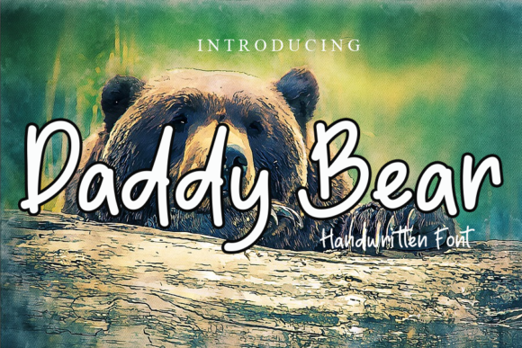 Print on Demand: Daddy Bear Script & Handwritten Font By gunawanletter