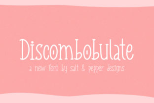 Print on Demand: Discombobulate Display Font By Salt and Pepper Fonts 1