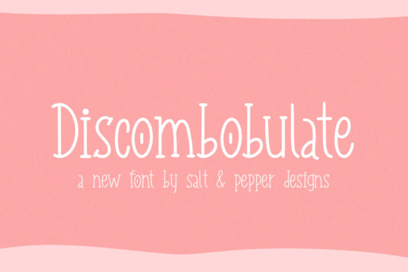 Print on Demand: Discombobulate Display Font By Salt & Pepper Designs