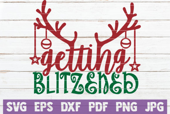 Getting Blitzened Graphic Crafts By MintyMarshmallows