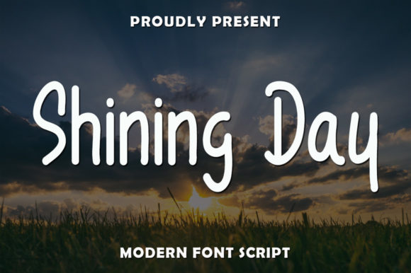 Print on Demand: Shining Day Script & Handwritten Font By rangkaiaksara