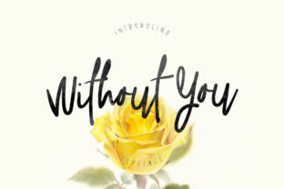 Print on Demand: Without You Script & Handwritten Font By Maulana Creative