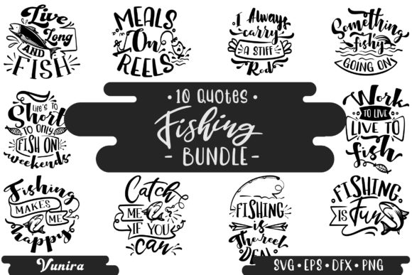Print on Demand: 10 Fishing Bundle | Lettering Quotes Graphic Crafts By Vunira