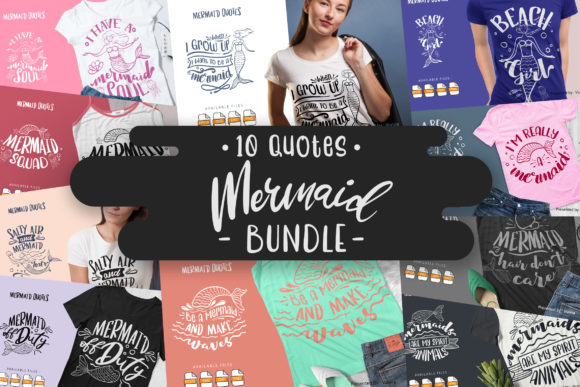 Print on Demand: 10 Mermaid Bundle | Lettering Quotes Graphic Crafts By Vunira