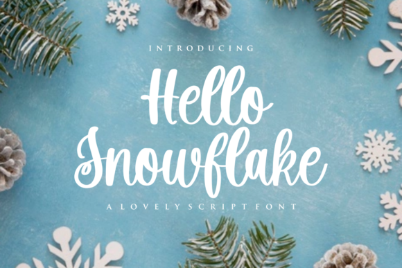 Print on Demand: Hello Snowflake Script & Handwritten Font By mfikryalif