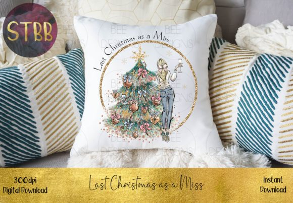 Last Christmas As a Miss Blonde Hair Graphic Download