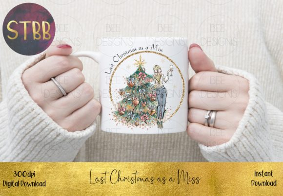 Last Christmas As a Miss Blonde Hair Graphic Item