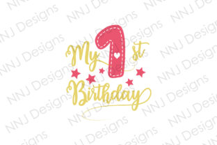 Print on Demand: My 1st Birthday SVG Cute Kids Party Graphic Illustrations By NNJ Designs