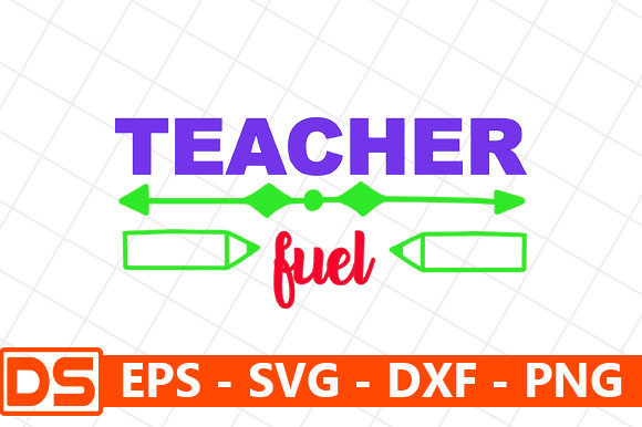 Print on Demand: Teacher Fuel Graphic Print Templates By Star_Graphics