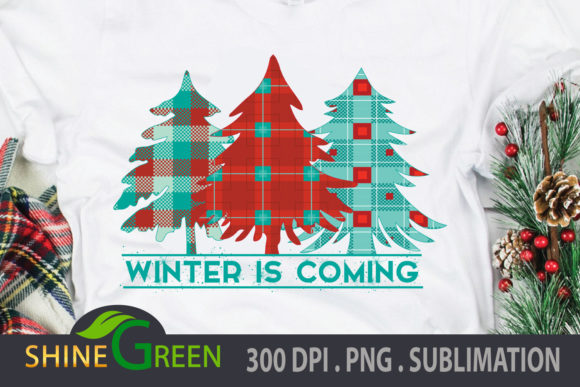 Print on Demand: Winter is Coming PNG, Sublimation, Tree Graphic Illustrations By ShineGreenArt