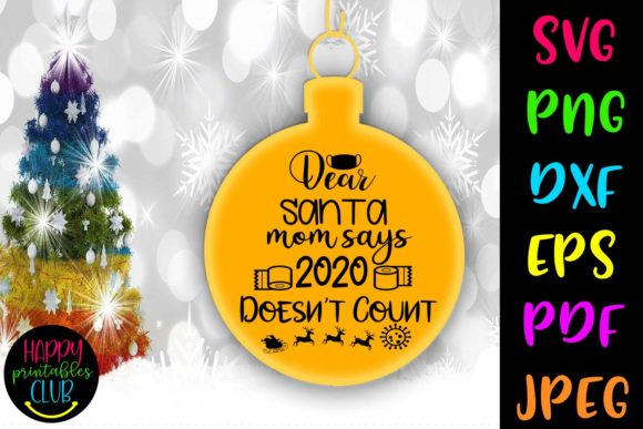 Print on Demand: 2020 Doesnt Count-Christmas Quarantine Graphic Crafts By Happy Printables Club
